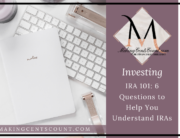 IRA 101: 6 Questions to Help You Understand IRAs