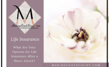 What are Your Options for Life Insurance After a Heart Attack