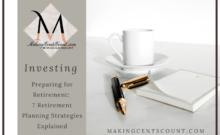 Preparing for Retirement: 7 Retirement Planning Strategies Explained
