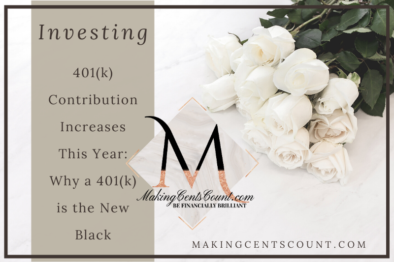 401(k) Contribution Increases This Year: Why a 401(k) is the New Black