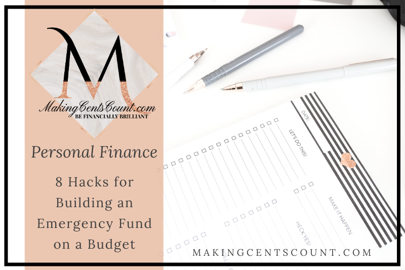8 Hacks For Building An Emergency Fund On A Budget