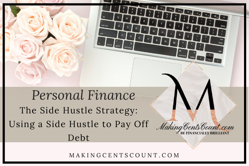 The Side Hustle Strategy: Using a Side Hustle to Pay Off Debt