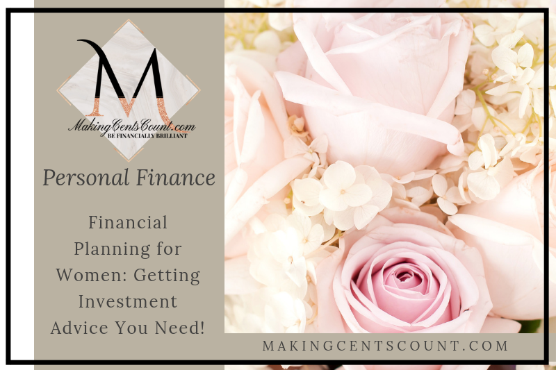 Financial Planning for Women: Getting Investment Advice You Need