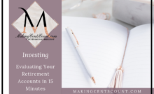 Evaluating Your Retirement Accounts in 15 Minutes