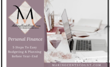 5 Steps To Easy Budgeting & Planning Before Year-End