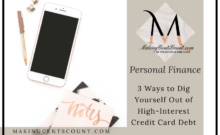 3 Ways to Dig Yourself Out of High-Interest Credit Card Debt