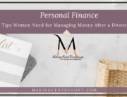 5 Tips Women Need for Managing Money After a Divorce