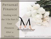 Dealing with the 3 Ds Part 3: Finances After a Disability